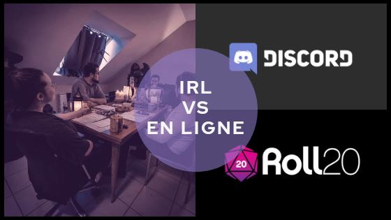 IRL vs En Ligne